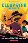 Secret of the Time Tablets (Cleopatra in Space #3) Cover Image