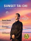 Sunset Tai Chi: Simplified Tai Chi for Relaxation and Longevity Cover Image