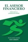 El Asesor Financiero: Cómo ser un Profesional Exitoso Cover Image