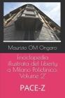 Enciclopedia illustrata del Liberty a Milano Policlinico: Volume 2° PACE-Z Cover Image