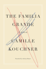 La Familia Grande: A Memoir Cover Image