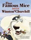 Five Famous Mice Meet Winston of Churchill Cover Image