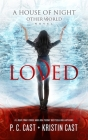 Loved (House of Night Other World #1) Cover Image
