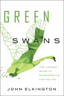 Green Swans: The Coming Boom in Regenerative Capitalism Cover Image