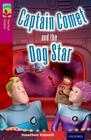 Oxford Reading Tree Treetops Fiction: Level 10: Captain Comet and the Dog Star Cover Image