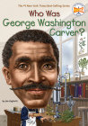 Who Was George Washington Carver? (Who Was?) Cover Image