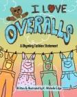 I Love Overalls Cover Image
