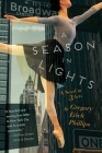 A Season in Lights: A Novel in Three Acts Cover Image