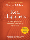Real Happiness, 10th Anniversary Edition: A 28-Day Program to Realize the Power of Meditation Cover Image