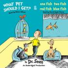 What Pet Should I Get? and One Fish Two Fish Red Fish Blue Fish Cover Image