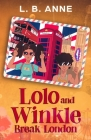 Lolo and Winkle Break London Cover Image