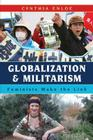 Globalization and Militarism: Feminists Make the Link Cover Image