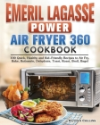 Emeril Lagasse Power Air Fryer 360 Cookbook Cover Image