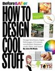 Before & After: How to Design Cool Stuff (One-Off) Cover Image