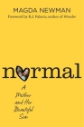 Normal: A Mother and Her Beautiful Son Cover Image
