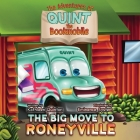 The Adventures of Quint the Bookmobile: The Big Move to Roneyville Cover Image