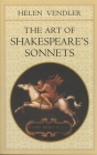 The Art of Shakespeare's Sonnets Cover Image