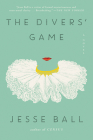 The Divers' Game: A Novel Cover Image