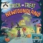 Trick or Treat in Newfoundland: A Halloween Adventure Through the Rock Cover Image