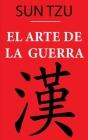 El Arte de la Guerra (Sun Tzu): versión anotada Cover Image