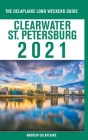 Clearwater / St. Petersburg - The Delaplaine 2021 Long Weekend Guide Cover Image