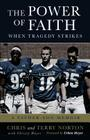 The Power of Faith When Tragedy Strikes: A Father-Son Memoir Cover Image
