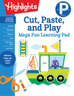 Cut, Paste, and Play (Highlights Mega Fun Learning Pad) Cover Image