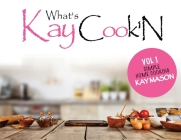 Whats Kay Cook'N Cover Image