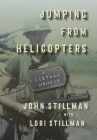 Jumping from Helicopters: A Vietnam Memoir Cover Image