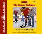 The Hockey Mystery (The Boxcar Children Mysteries #80) Cover Image