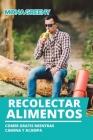 Recolectar alimentos: Comer gratis mientras camina y acampa Cover Image