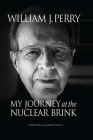 My Journey at the Nuclear Brink Cover Image