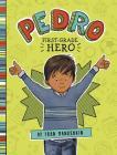 Pedro, First-Grade Hero Cover Image