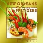 New Orleans Classic Appetizers: Recipes from Favorite Restaurants (Classic Recipes) Cover Image