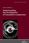 Understanding the Development of Translation Competence Cover Image