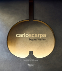 Carlo Scarpa: Beyond Matter Cover Image