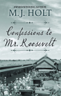 Confessions to Mr. Roosevelt Cover Image