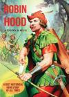 Robin Hood: A Best Historical Hero Story of All Times Cover Image