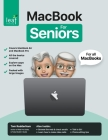 MacBook For Seniors: The senior-focused instruction manual for MacBook Air and MacBook Pro Cover Image