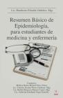 Resumen Básico de Epidemiología, para estudiantes de medicina y enfermería Cover Image