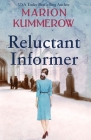 Reluctant Informer Cover Image