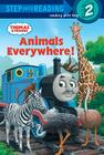 Animals Everywhere! (Thomas & Friends) (Step into Reading) Cover Image