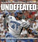 Undefeated: Johns Hopkins Men's Lacrosse in the 2005 Season Cover Image