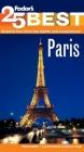 Fodor's Paris' 25 Best Cover Image
