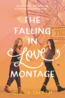 The Falling in Love Montage Cover Image