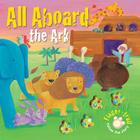 All Aboard the Ark (Finger-trail Animal Tales) Cover Image