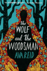 The Wolf and the Woodsman: A Novel Cover Image
