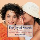 Joy of Sisters (Joy Of...(Meadowbrook Press)) Cover Image