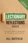 Lectionary Reflections, Cycle B: Lectionary Bible Commentary for Preachers and Teachers Cover Image