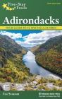 Five-Star Trails: Adirondacks: Your Guide to 46 Spectacular Hikes Cover Image